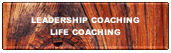 Leadership Coaching & Life Coaching